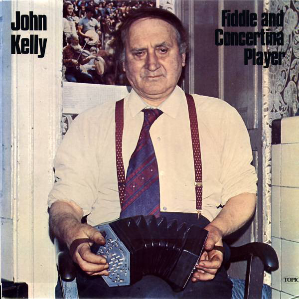 John Kelly: Fiddle & Concertina Player