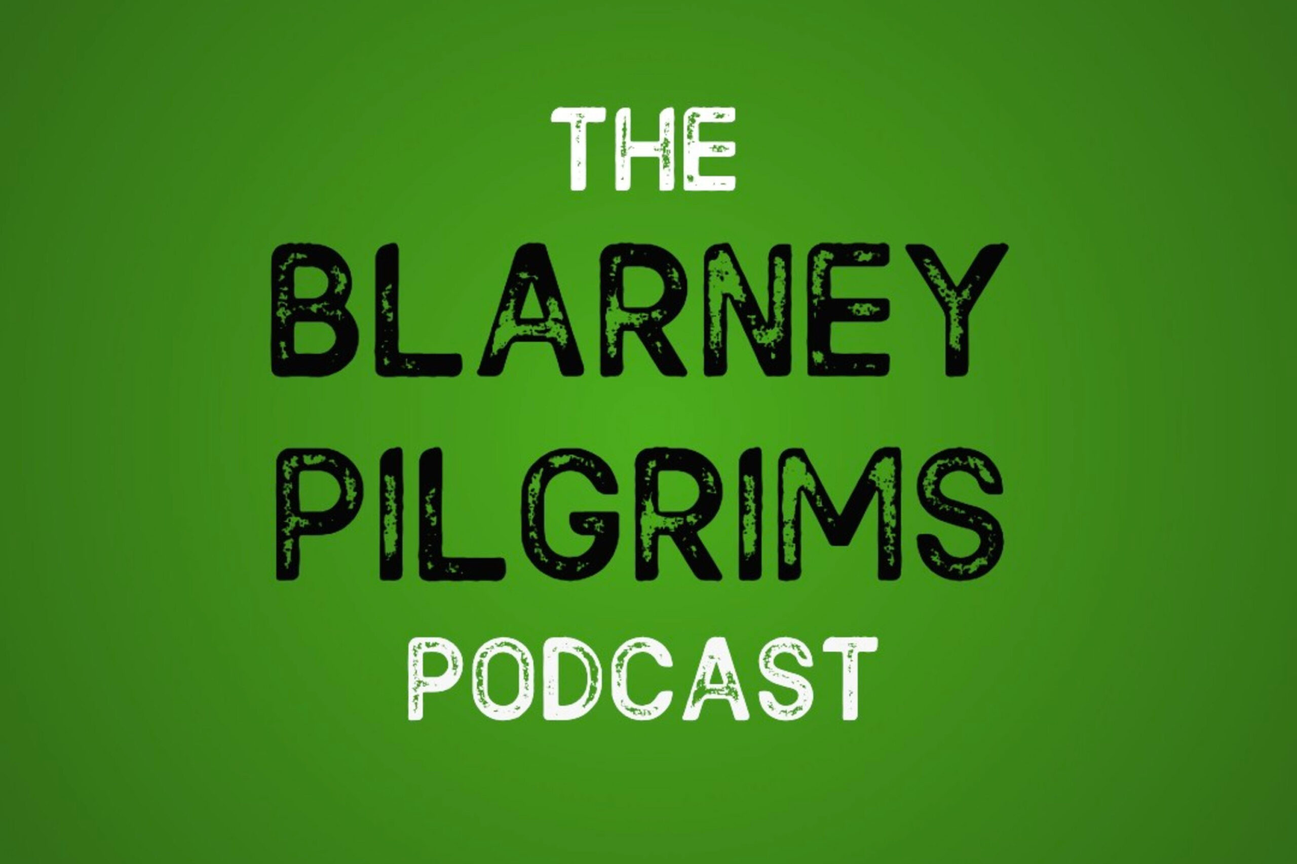 The Blarney Pilgrims Podcast Interview